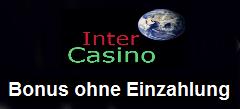 Inter Casino ohne Einzahlung Bonus