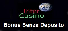 Ottenere il vostro Inter Casino Bonus Senza Deposito!